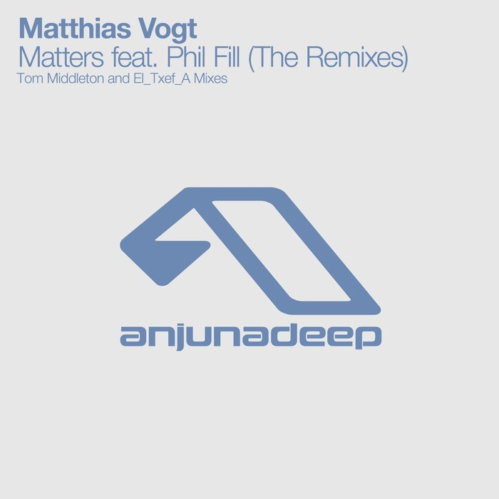 Matthias Vogt feat. Phil Fill - Matters (The Remixes)