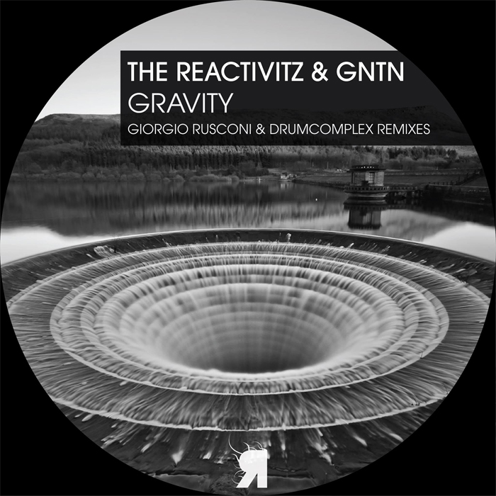 GNTN & The Reactivitz - Gravity