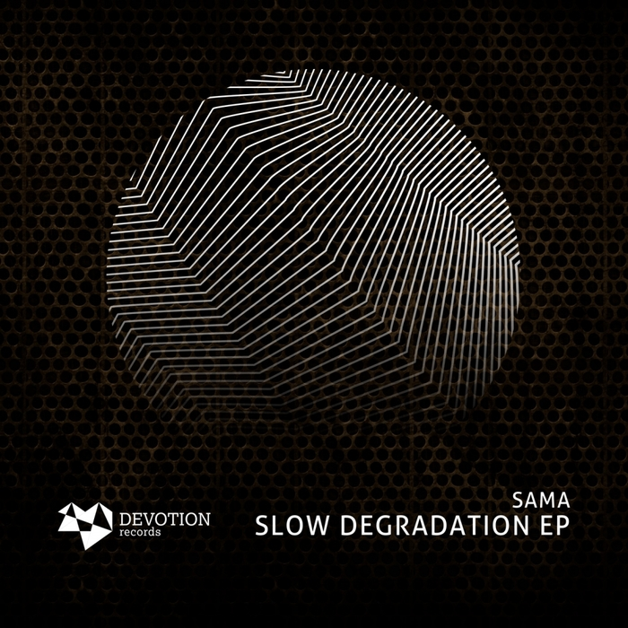 SAMA - Slow Degradation EP